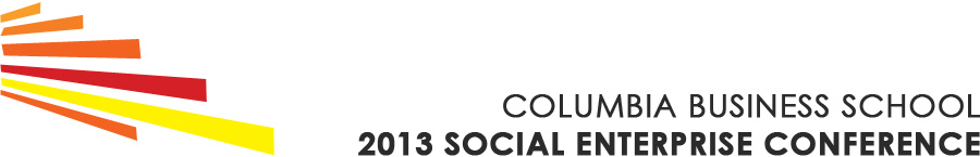 Columbia Social Enterprise Conference Blog 2013
